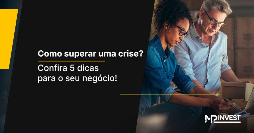 Como superar uma crise